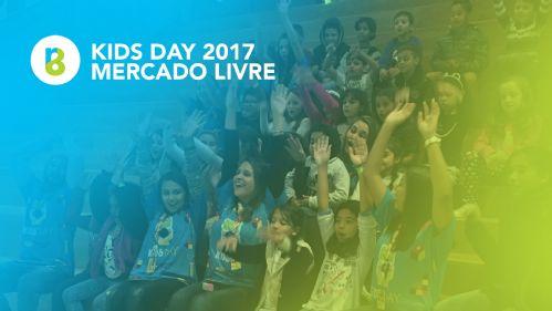 KIDS DAY 2017 - MERCADO LIVRE