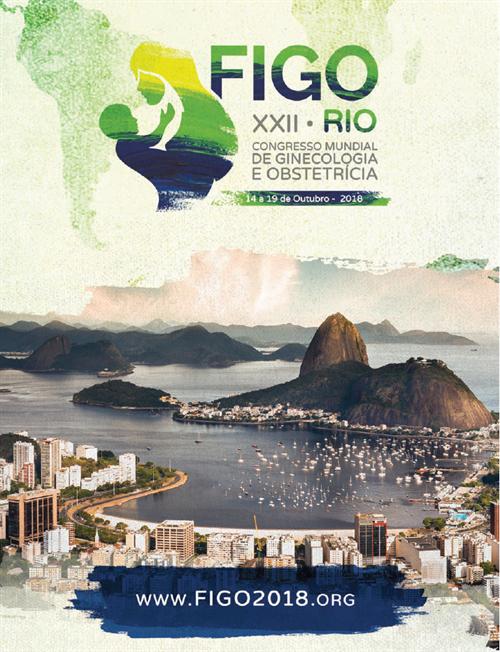 XXII FIGO World Congress 2018 - Rio de Janeiro, Brasil.