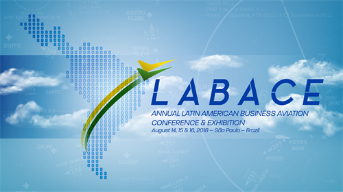 LABACE - Annual Latin American Business Aviation Conference & Exhibition 2018.